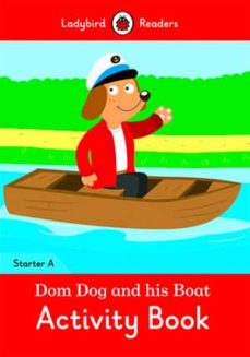 dom dog and his boat activity book- ladybird readers starter level a-9780241283301