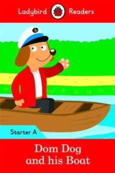 dom dog and his boat - ladybird readers starter level a-9780241283400