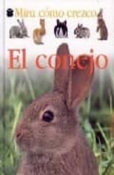 el conejo: mira como crezco-9788423672202