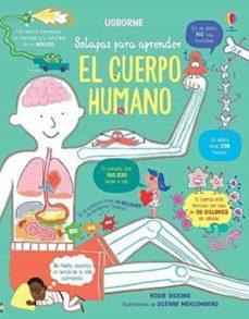 el cuerpo humano (solapas para aprender)-rosie dickins-9781474965422