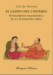 el latido del universo. fundamento diagnóstico de la pulsologia china-encarnacion de naveran arriero-9788478134441