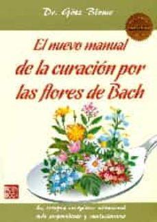 el nuevo manual de la curacion por las flores de bach-götz blome-9788499173719