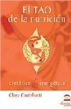 el tao de la nutricion-clara castelloti-9788496079786