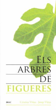 els arbres de figueres-cristina viñas-josep viñas-9788496905481