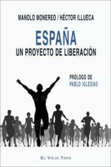 españa: un proyecto de liberacion-manolo monereo-9788416995448