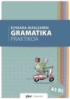 euskara-ikaslearen gramatika praktikoa a1-b1-9788490277249