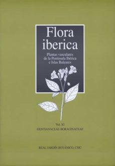 flora iberica. vol. xi. gentianaceae-boraginaceae: plantas vascul ares de la pennsula iberica-carlos aedo perez-9788400094157