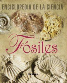 fosiles (enciclopeia de la ciencia)-9788492678297