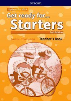 get ready for starters. teacher s book 2nd edititon-tamzin thompson-9780194041683