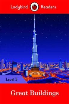 great buildings - ladybird readers level 3-9780241284001