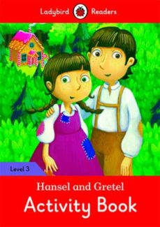 hansel and gretel activity book - ladybird readers level 3-9780241298527