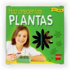 haz crecer las plantas-9788467518757