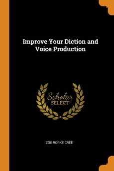 improve your diction and voice production-9780341666721