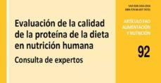 informe fao 92 en español: evaluación de la calidad de la proteína de la dieta en nutrición humana-9788469774731