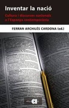 inventar la nació-ferran archiles cardona-9788416260324