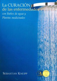 la curación de las enfermedades con baños de agua y plantas medic inales-sebastián kneipp-9788499501451