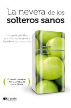 la nevera de los solteros sanos-9788494056369