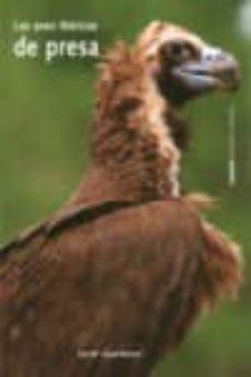 las aves ibericas de presa-ana maria lopez beceiro-9788493163693