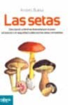 las setas-andres buesa-9788493680732
