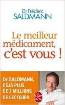 le meilleur medicament c est vous!-frederic salmann-9782253187547