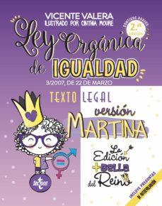 ley organica de igualdad. version martina (2ª ed.)-vicente valera-9788430982165
