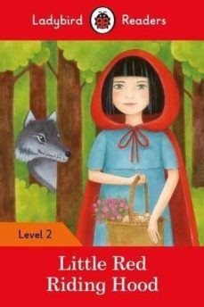 little red riding hood - ladybird readers level 2-9780241254462