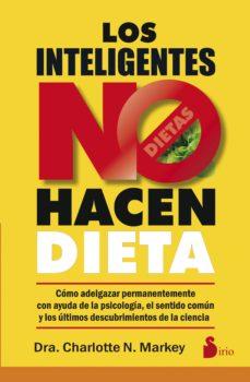 los inteligentes no hacen dieta-charlotte n. markey-9788416579273