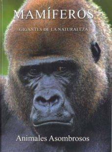 mamiferos: gigantes de la naturaleza-9788449218521