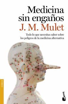 medicina sin engaños-j.m. mulet-9788423350841