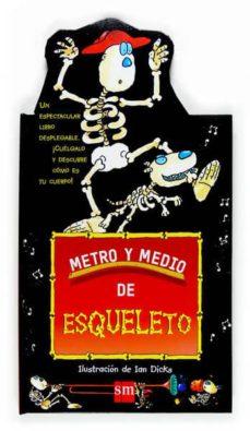 metro y medio de esqueleto-ian dicks-9788467510447