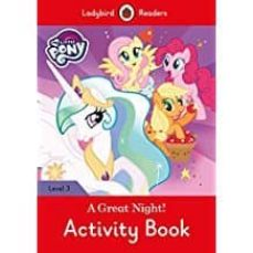 my little pony: a great night! activity book ladybird readers level 3-9780241298541