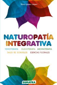 naturopatia integrativa-rosa lopez lopez-9788416336067