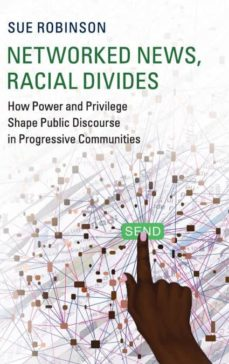 networked news, racial divides-9781108419895