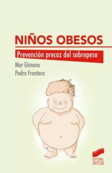 niños obesos: prevencion precoz del sobrepeso-maria del mar dolores gimeno frontera-pedro frontera izquierdo-9788490773017
