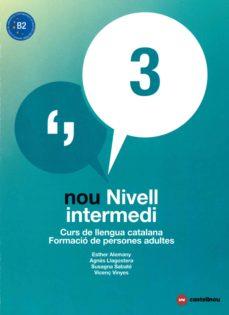nou nivell intermedi 3 (ed. 2018). curs de llengua catalana. formacio de person-9788417406042