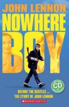 nowhere boy n/e (book + cd)-9781407170015