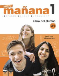 nuevo mañana 1 a1: libro del alumno con audio descargable-mila bodas ortega-sonia de pedro garcia-9788469846506