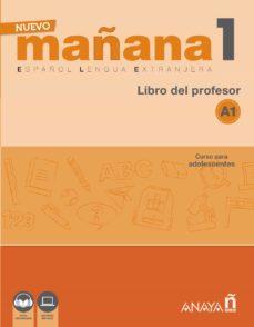 nuevo mañana 1 a1: libro del profesor-mila bodas ortega-9788469846513