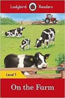 on the farm - ladybird readers level 1-9780241254134