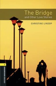 oxford bookworms library: level 1: the bridge and other love stories audio pack-9780194637350
