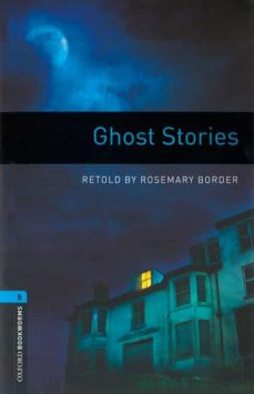 oxford bookworms library: level 5: ghost stories (mp3 audio pack) (3rd ed.)-rosemary border-9780194634830