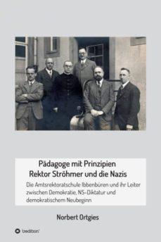 padagoge mit prinzipien  rektor strohmer und die nazis-9783746935089