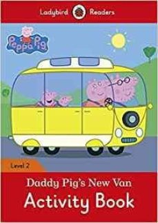peppa pig: daddy pig s new van activity book - ladybird readers level 2-9780241283790