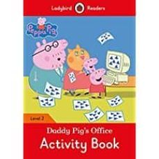 peppa pig: daddy pig s office activity book - ladybird readers level 2-9780241298060