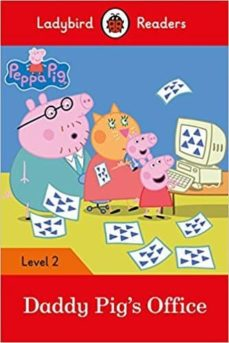 peppa pig: daddy pig s office - ladybird readers level 2-9780241298145