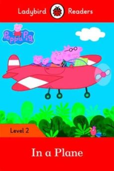 peppa pig: in a plane - ladybird readers level 2-9780241319451