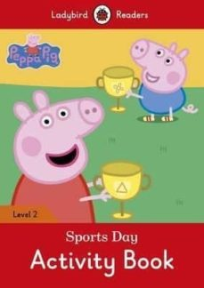 peppa pig: sports day activity book - ladybird readers level 2-9780241262269