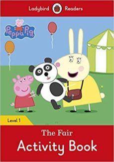 peppa pig: the fair activity book - ladybird readers level 1-9780241283660