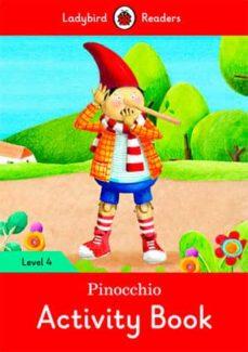 pinocchio activity book - ladybird readers level 4-9780241284353