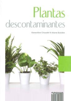 plantas descontaminantes-genevieve chaudet-ariane boixiere-9788475566900